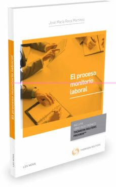 el proceso monitorio laboral (incluye libro electronico)-jose maria roca martinez-9788490999257