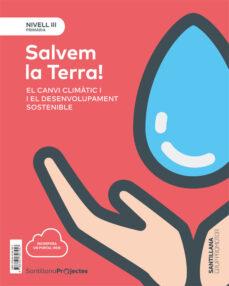 Geekmag.es Nivel Iii Pri Salvem La Terra! El Canvi Climatic I El Desenvolupa Ment Sostenible 5º Educacion Primaria Catalan Ed. 2018 Image