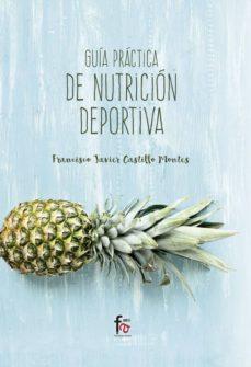 Descarga gratuita de libros reales en mp3 GUIA PRACTICA DE NUTRICION DEPORTIVA MOBI