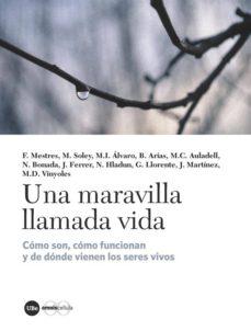 Descargar libros de texto gratis epub UNA MARAVILLA LLAMADA VIDA de VARIOS AUTORES in Spanish  9788491680857