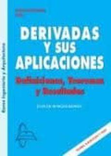 DERIVADAS Y SUS APLICACIONES: DEFINICIONES TEOREMAS Y RESULTADOS - JUAN DE BURGOS ROMAN | Triangledh.org