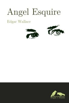 angel esquire-edgar wallace-9788493964757
