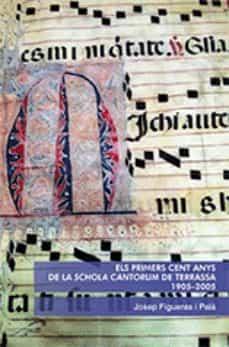 Costosdelaimpunidad.mx Els Primers Cent Anys De La Schola Cantorum De Terrassa Image