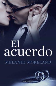 el acuerdo-melaine moreland-9788494557057