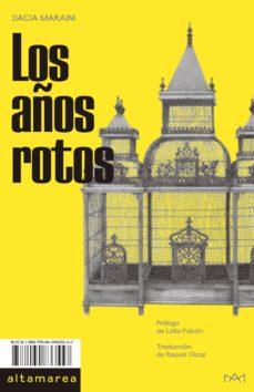 Descargar libros google libros mac LOS AÑOS ROTOS 9788494833557 MOBI RTF PDB