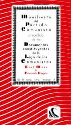 Cdaea.es Manifiesto Del Partido Comunista, Precedido De Los Documentos Con Stituyentes De La Liga De Los Comunistas Image