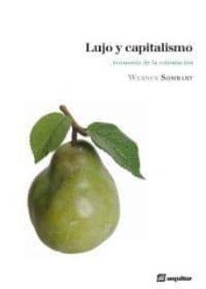 lujo y capitalismo-werner sombart-9788495363657