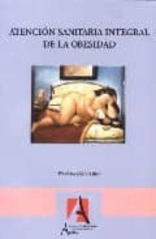 Descargador de libros de google en línea ATENCION SANITARIA INTEGRAL DE LA OBESIDAD FB2 de FRANCISCA CALERO YAÑEZ in Spanish