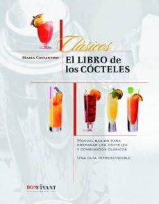 Cdaea.es El Libro De Los Cocteles: Manual Basico Para Preparar Los Coctele S Y Combinados Clasicos Image