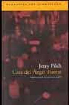 casa del angel fuerte-jerzy pilch-9788496136557