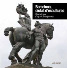 Cdaea.es Barcelona, Ciutat D Escultures / Barcelona, City Of Sculptures Image
