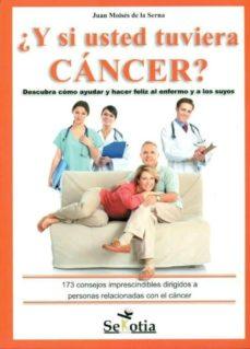 Permacultivo.es Y Si Usted Tuviera Cancer?: Descubra Como Ayudar Y Hacer Feliz Al Enfermo Y A Los Suyos Image