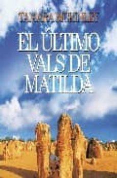 Lofficielhommes.es El Ultimo Vals De Matilda Image
