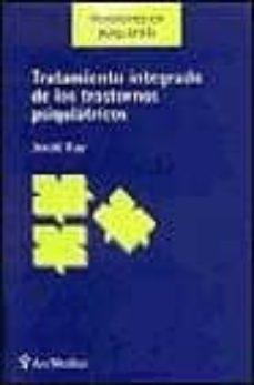 Descargar libros isbn numero TRATAMIENTO INTEGRADO DE LOS TRASTORNOS PSIQUIATRICOS (Literatura española) MOBI ePub