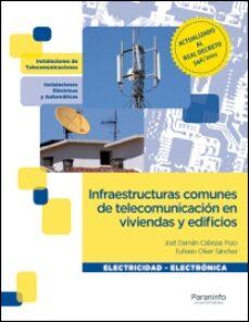 Enlace de descarga de libros INFRAESTRUCTURAS COMUNES DE TELECOMUNICACION EN VIVIENDAS Y EDIFI CIOS (CICLOS FORMATIVOS DE GRADO MEDIO) MOBI