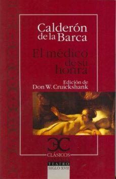Nuevo libro electrónico de lanzamiento EL MEDICO DE SU HONRA 9788497403757 de PEDRO CALDERON DE LA BARCA (Spanish Edition)