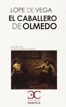 Descargar libro electronico en ingles EL CABALLERO DE OLMEDO 9788497406857