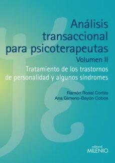 analisis transaccional para psicoterapeutas vol. ii-ramon rosal cortes-9788497435857