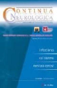 Descargar gratis libros CONTINUA NEUROLOGICA: INFECCIONES DEL SISTEMA NERVIOSO CENTRAL