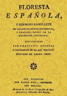 floresta española (ed. facs. de la ed. 1690)-francisco asensio-9788497611657
