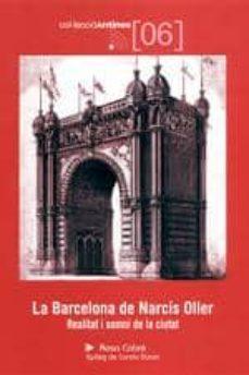 Officinefritz.it La Barcelona De Narcis Oller: Realitat I Somni De La Ciutat Image