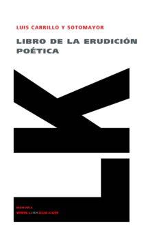 Encuentroelemadrid.es Libro De La Erudicion Poetica Image