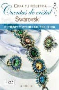 Descarga gratuita de libros compartidos CREA TU BISUTERIA CON CUENTAS DE CRISTAL SWAROVSKI iBook MOBI