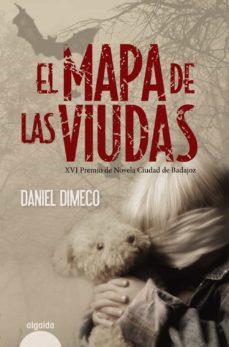 Descarga de libros electrónicos de google EL MAPA DE LAS VIUDAS (PREMIO DE NOVELA CIUDAD DE BADAJOZ)