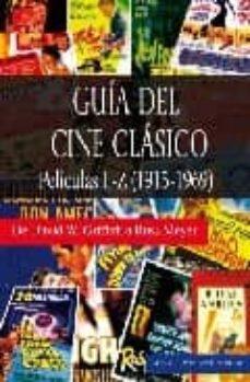 Upgrade6a.es Guia Del Cine Clasico: Peliculas L-z (1915-1969) Image
