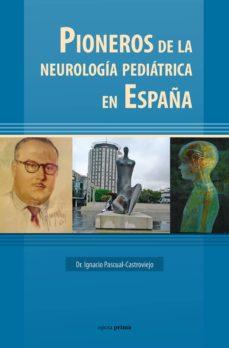 Amazon libros de audio descargar ipod PIONEROS DE LA NEUROLOGÍA PEDIÁTRICA EN ESPAÑA 9788499465357 FB2 iBook PDB in Spanish