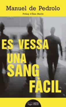 Descarga gratuita de libros de audio para ipod ES VESSA UNA SANG FÀCIL en español de MANUEL DE PEDROLO MOLINA 9788499759357