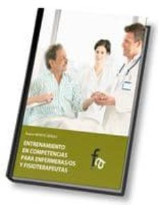 Descargar gratis audiolibro en línea ENTRENAMIENTO EN COMPETENCIAS PARA ENFERMERAS/OS