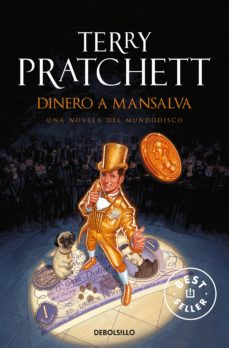 dinero a mansalva (mundodisco 36 / humedo von mustachen 2)-terry pratchett-9788499899657