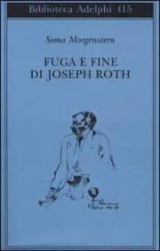 fuga e fine di joseph roth - ricordi-soma morgenstern-9788845916557