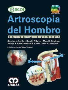 Descargar libros de epub para iphone ARTROSCOPIA DEL HOMBRO + 5 DVDS (3ª ED.) 2017 de J. - KARZEL, R. - GETELMAN, M. - BURNS, J. - BAHK, M. - AUERBACH, D. SNYDER