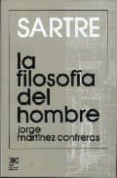 Chapultepecuno.mx Sartre: La Filosofia Del Hombre Image