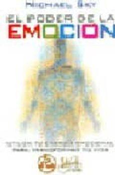 Javiercoterillo.es El Poder De La Emocion: Utiliza Tu Energia Emocional Para Transfo Rmar Tu Vida Image