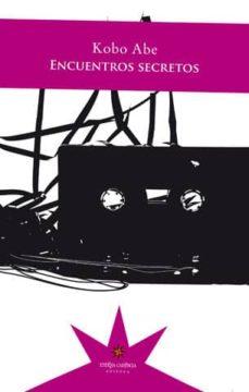 Descargar libros google libros pdf en línea ENCUENTROS SECRETOS (Spanish Edition) de KOBO ABE