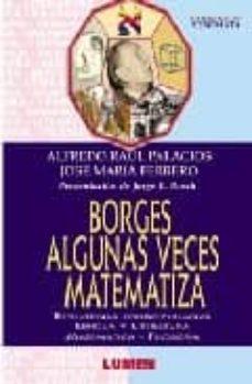 Geekmag.es Borges Algunas Veces Matematiza Image