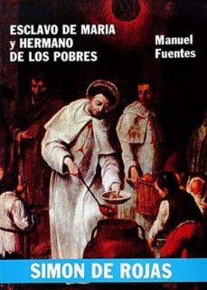 Lofficielhommes.es Esclavo De María Y Hermano De Los Pobres. Simón De Rodas Image