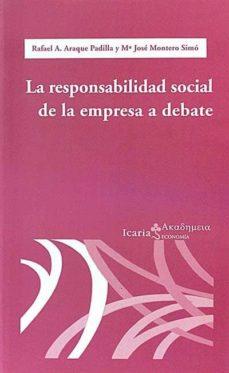 RESPONSABILIDAD SOCIAL DE LA EMPRESA A DEBATE - RAFAEL PADILLA; Mª JOSÉ MONTERO | Triangledh.org