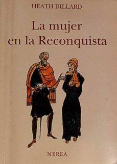 Valentifaineros20015.es La Mujer En La Reconquista Image