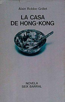 LA CASA DE HONG-KONG - ALAIN, ROBBE-GRILLET | Adahalicante.org