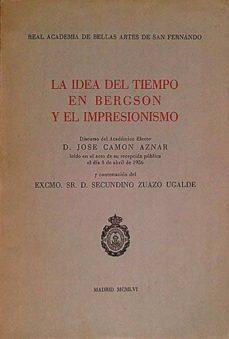 LA IDEA DEL TIEMPO EN BERGDON Y EL IMPRESIONISMO - VVAA | Triangledh.org