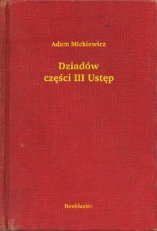 Dziadów Części Iii Ustęp Ebook Adam Mickiewicz Descargar