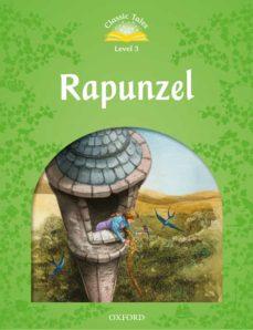 Los libros más vendidos descarga de pdf CLASSIC TALES 3. RAPUNZEL (+ MP3) (Spanish Edition) de   9780194014267
