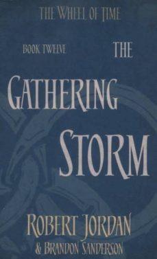 Libro de descarga de google THE GATHERING STORM (THE WHEEL OF TIME BOOK 12) de ROBERT JORDAN