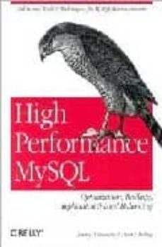high performance mysql: optimization, backups, replication and lo ad balancing-jeremy d. zawodny-derek j. balling-9780596003067
