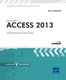 Curiouscongress.es Microsoft Access 2013: 33 Ejercicios Y Soluciones Image