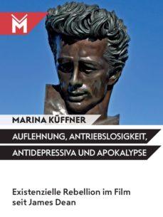 auflehnung, antriebslosigkeit,antidepressiva und apokalypse (ebook)-marina küffner-9783945378267